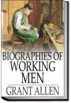 Biographies of Working Men | Grant Allen