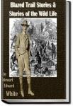 Blazed Trail Stories | Stewart Edward White