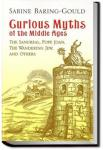 Curious Myths of the Middle Ages | Sabine Baring-Gould