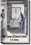 The Curse of Carne's Hold | G. A. Henty
