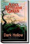 Dark Hollow | Anna Katharine Green