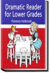 Dramatic Reader for Lower Grades | Florence Holbrook