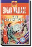 The Green Rust   Edgar Wallace