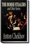 The Horse-Stealers and Other Stories | Anton Pavlovich Chekhov