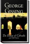 The House of Cobwebs and Other Stories | George Gissing