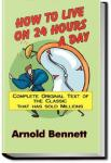 How to Live on 24 Hours a Day   Arnold Bennett