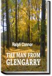 The Man from Glengarry; a tale of the Ottawa | Ralph Connor