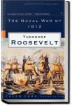 The Naval War of 1812 | Theodore Roosevelt