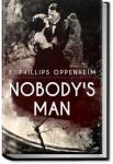 Nobody's Man | E. Phillips Oppenheim