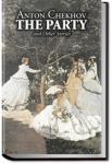 The Party and Other Stories | Anton Pavlovich Chekhov