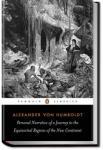 Personal Narrative of Travels - Volume 1 | Alexander von Humboldt