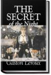 The Secret of the Night | Gaston Leroux