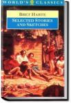 Selected Stories of Bret Harte | Bret Harte