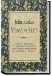 Sesame and Lilies   John Ruskin