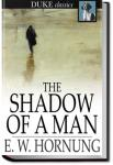 The Shadow of a Man | E. W. Hornung