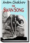 Swan Song | Anton Pavlovich Chekhov