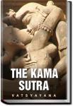 The Kama Sutra of Vatsyayana | Vatsyayana