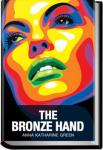 The Bronze Hand | Anna Katharine Green