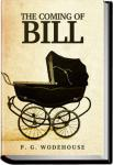 The Coming of Bill   P. G. Wodehouse