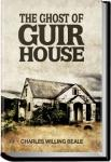 The Ghost of Guir House | Charles Willing Beale