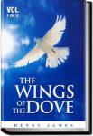 The Wings of the Dove, Volume 1 | Henry James
