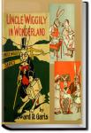 Uncle Wiggily in Wonderland | Howard Roger Garis