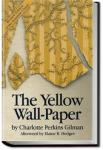 The Yellow Wallpaper | Charlotte Perkins Gilman