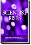 A Scientist Rises | Desmond Winter Hall