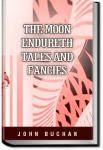 The Moon Endureth: Tales and Fancies | John Buchan