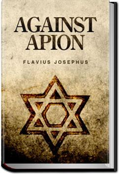 Against Apion | Flavius Josephus