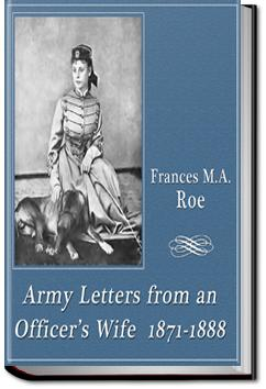 Army Letters from an Officer's Wife | Frances Marie Antoinette Mack Roe