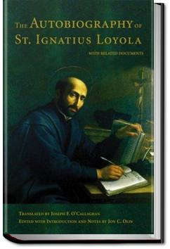 The Autobiography of St. Ignatius | St. Ignatius Loyola