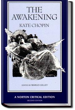 an examination of the book the awakening by kate chopin The awakening by kate chopin is a short novel, published in 1899 now considered a feminist classic, it was widely criticized, even reviled when first published, and even decades after now considered a feminist classic, it was widely criticized, even reviled when first published, and even decades after.