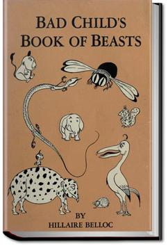 The Bad Child's Book of Beasts | Hilaire Belloc