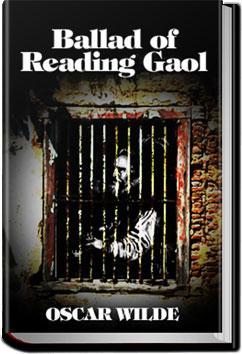 Ballad of Reading Gaol | Oscar Wilde