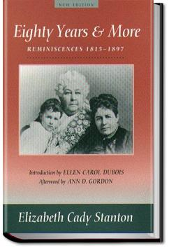 Eighty Years and More | Elizabeth Cady Stanton