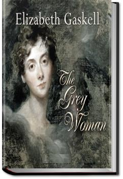 The Grey Woman | Elizabeth Cleghorn Gaskell