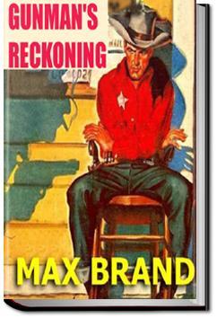 Gunman's Reckoning   Max Brand