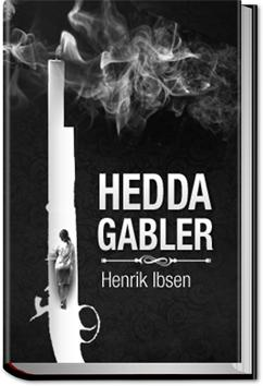a summary of the book hedda gabler From a general summary to chapter summaries to explanations of famous quotes , the sparknotes hedda gabler study guide has everything you need to ace  quizzes, tests, and essays  characters further study context full book quiz.