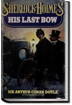 His Last Bow | Sir Arthur Conan Doyle