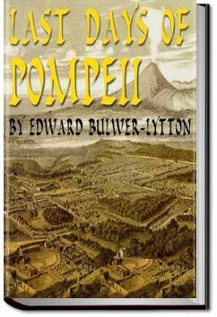 Last Days of Pompeii   Edward Bulwer-Lytton