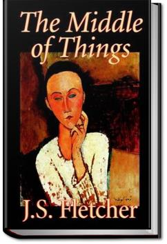 The middle of things j s fletcher audiobook and ebook all the middle of things j s fletcher fandeluxe Epub