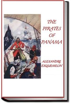 The Pirates of Panama   Alexandre O. Exquemelin