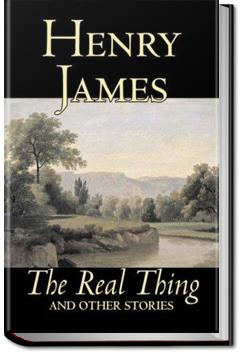 pride in the short story the real thing by henry james The master is a portrait of henry james that has the depth and finish of  he abstains in short order from  his real interest being some literary remains.