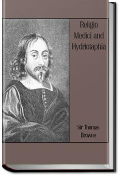Religio Medici and Hydriotaphia | Sir Thomas Browne