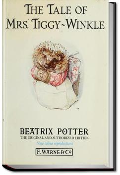 The Tale of Mrs. Tiggy-Winkle | Beatrix Potter