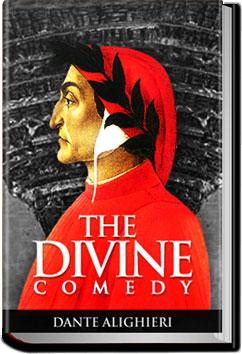 the unique view on faith in the divine comedy a poem by dante alighieri Dante's epic poem has charles sisson introduction, note on translation, bibliography, explanatory notes, maps, diagrams, and plan included the divine comedy (9780199535644) by dante alighieri this spiritual autobiography creates a world in which reason and faith have.