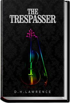 The Trespasser | D. H. Lawrence
