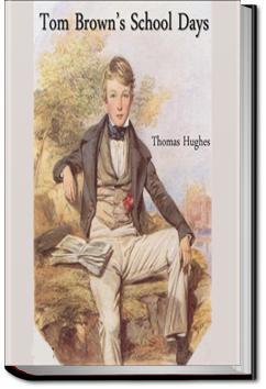 Tom Brown's School Days | Thomas Hughes