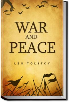 an analysis of leo tolstoys novel war and peace Buy war and peace (wordsworth classics) by leo tolstoy, henry claridge, olga   free uk delivery on book orders dispatched by amazon over £10  the  battle scenes, and speed-read others there is an awful lot of analysis of the  politics.